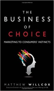 The Business of Choice Matthew Willcox